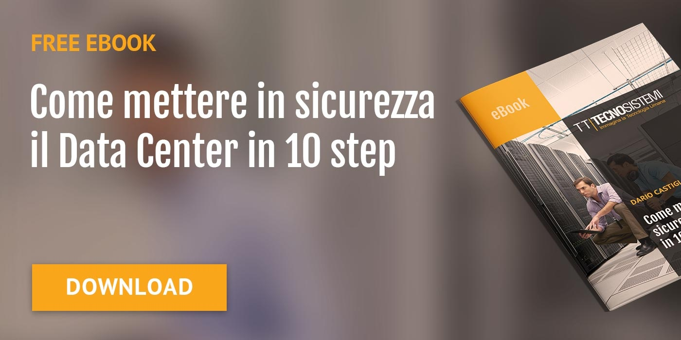 Come mettere in sicurezza il Data Center in 10 step